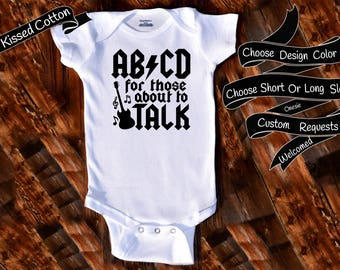 Baby Onesie AB CD for those about to talk Gift Nursery Custom Clothing Infant Gerber Baby Bodysuit {K262}