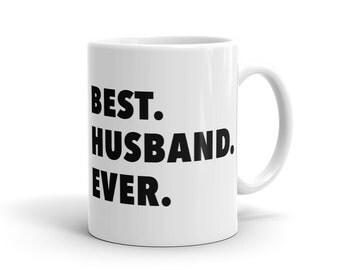Husband Birthday Gift for Husband Best Husband Mug for Dad Gift Anniversary Gift Idea Newly Weds Gift Wedding Gift Husband Mug #1169