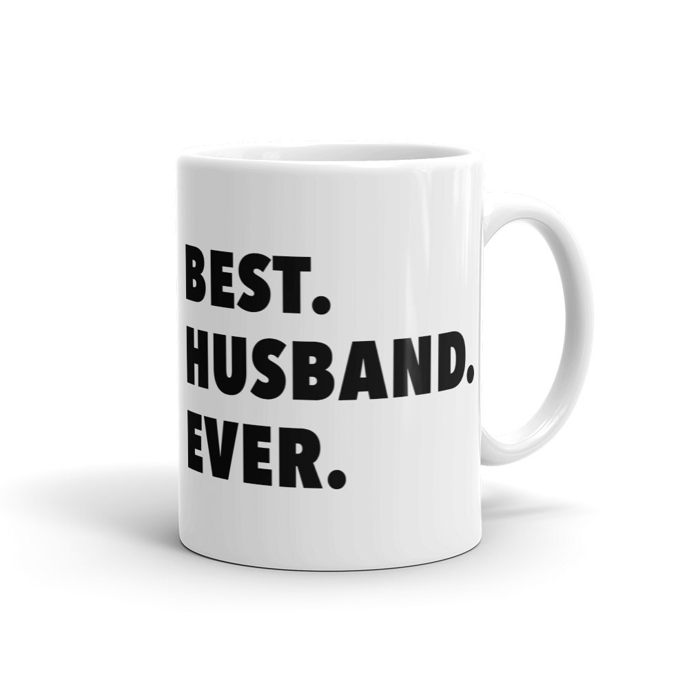 Husband Birthday Gift For Husband Best Husband Mug For Dad