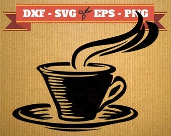 Coffee SVG files for silhouette Cameo and Cricut, Coffee and Tea Cup Svg, Png, Dfx, Eps,  Svg,  Svg, Coffee DXF Silhoutte Studio Cricut