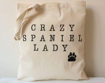 Crazy Spaniel Lady Tote Bag