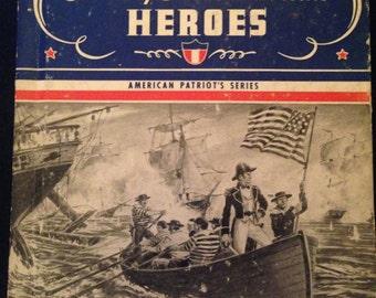 Stories of Great American Heroes (American Patriot's Series) William H. Mace 1966 Hardcover
