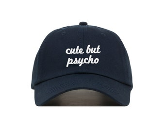 Cute But Psycho Embroidered Baseball Cap