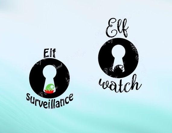 Elf Watch Svg File Elf Surveillance Svg Santa Cam Svg