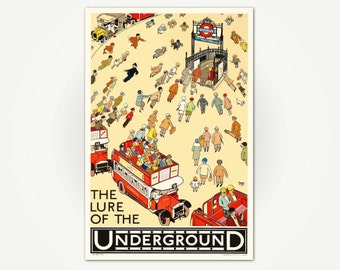 The Lure Of The Underground Poster Print - Vintage London Underground Poster Art