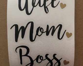 Wife mom boss decal