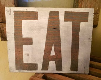 Eat Sign, Eat Sign for Kitchen, Rustic Eat Sign, Rustic Kitchen Sign, Kitchen Sign, Kitchen Decor, Farmhouse Kitchen, Farmhouse Decor