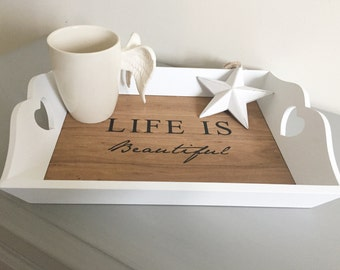 Tea tray. Life is beautiful
