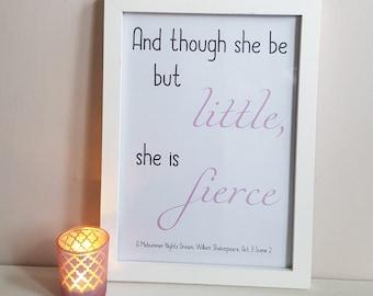 She Is Fierce Print - Shakespeare Quote - Girl's Nursery Wall Decor - Shower Gift - Literary Art - She Is Fierce - Midsummer Nights Dream