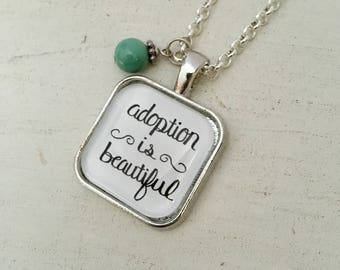 Adoption is Beautiful Silver Necklace
