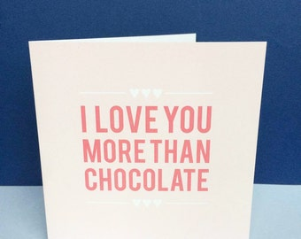 Personalised I Love You More Than Chocolate  Card Anniversary Birthday Engagement