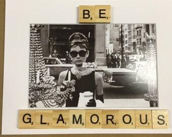 "Scrabble Inspirational Photo Print Scrabble Titles Art Design Gift and Home Decor ""Be Glamorous'"