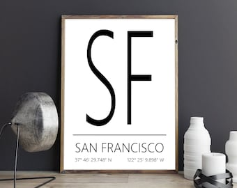 San Francisco Poster, San Francisco Print, San Francisco Art, San Francisco Coordinates, San Francisco, Wall Art, Wall Decor, Printable Art