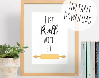 Rolling Pin Pun Wall Art - Bakery Sign, Kitchen Pun, Just Roll With It Typography, Printable Card