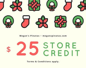 Gift Certificate for Megan's Pinatas - 25 Dollars (CAN) - Gift Card