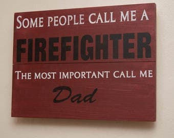 Rustic Wood Sign | Firefighter Decor | Christmas Gift For FireFighter | Wall Sign | Christmas Gift For Dad | Fireman Gift | Xmas