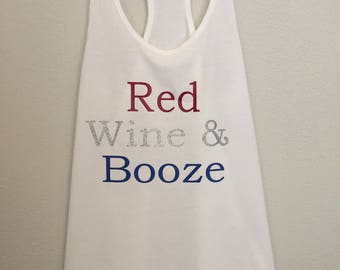 Red wine & booze tank/4th of July tank/fourth of July tank/July tank