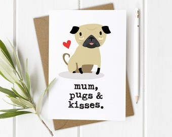 Pug Mothers Day Card, Pug Mother's Day Card, Pug Card, Dog Mothers Day Card, Dog Lover Card, Funny Mum Card, Pet Lover Card, Pugs and Kisses