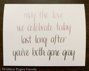 Gone Gray - Witty Wedding Card - A Love That Will Last - Ombré - Hand Lettering - Rose to Mauve to Gray - Sweet and Sassy Soul Mates