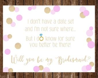 DIGITAL OR PRINTED Bridesmaid proposal; don't know when or where; bridesmaid invitation card