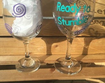 Let's Get Ready to Stumble Custom Wine Glass