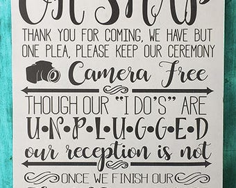 """24""""x33"""" Oh Snap, Unplugged Ceremony Wedding Sign"""