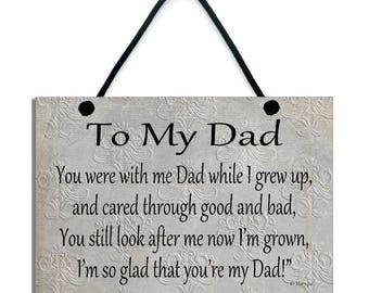 To My Dad/Father Handmade Home Sign/Plaque Gift 583