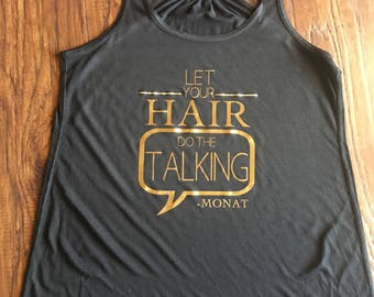 Let Your Hair Do the Talking Monat Tank