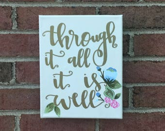 Through It All It Is Well Canvas