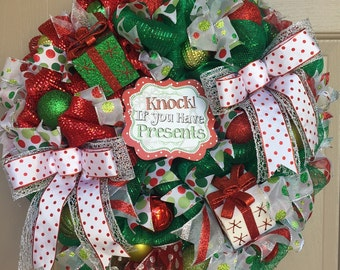 Knock If You Have Presents Wreath (#0159)
