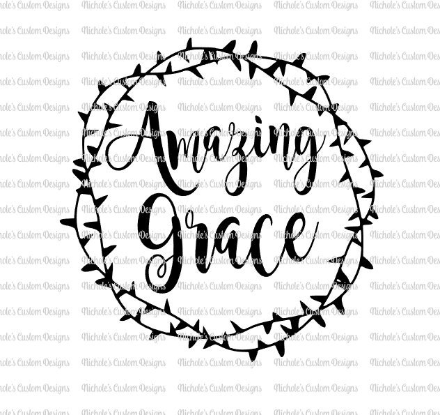 Amazing Svg: Amazing Grace With Crown Of Thorns SVG File Silhouette