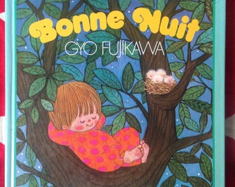 Bonne Nuit by Gyo Fujikawa Vintage children's board book, French