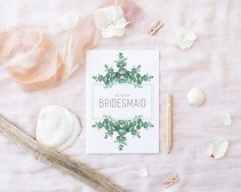 Greenery Bridesmaid Proposal Card Printable,Will you be my Bridesmaid Card,Bridesmaid Proposal Card,Emerald Floral Bridesmaid Card Printable