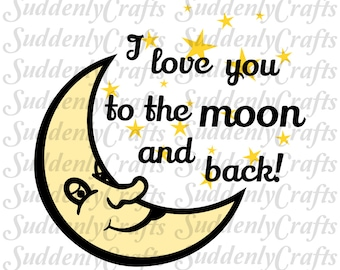 I Love You To The Moon SVG