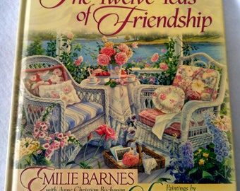 The Twelve Teas of Friendship•Millie Barnes•Paintings by Susan Rios•Tea Party•Tea Celebration•Holiday Tea Party•Tea Recipe•Cookbook•Seasonal