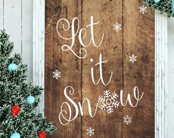 "Printable ""Let It Snow"" on Rustic Wood 8 X 10 Image"