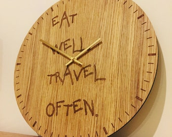 """Large oak face wall clock """"Eat well travel often"""" unique clock alternative to wall art or canvas"""
