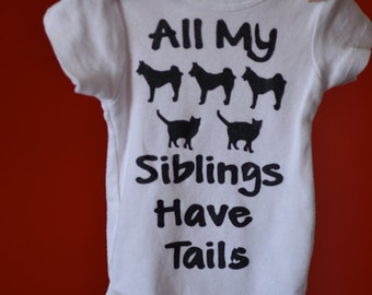 All My Siblings Have Tails. Cat & Dog