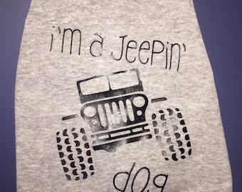 Jeepin Dog Shirt, Dog clothing