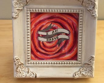 """White Romantic Mini Frame with Red Floral and """"I am Brave"""" Banner"""