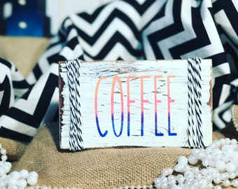 Coffee//Ombre//Colors//Stripes//Ribbon//White//Burnt Wood//Acrylic//Neon//Repurposed