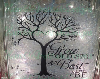 Decorative Lighted Glass Block - Grow Old With Me The Best is Yet to Be - Wedding Anniversary Decor