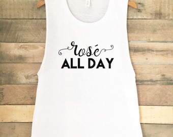 Rose All Day, Funny Workout Tank Top, Cute Gym Tank, Funny Wine Shirt, Cute Workout Tank, Funny Tshirts, Funny Tank Top, Rose Sil Vous Plait