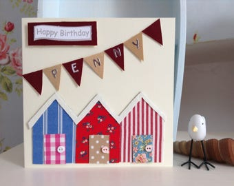 Personalised Hand Made Birthday Card of beach huts from vintage fabric