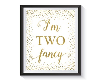 I'm Two Fancy, Gold confetti Second Birthday Party Decoration, 2nd Birthday Sign, Two Cute 2 Birthday, Banner, Girl 2nd Birthday décor ideas