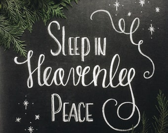 Hand Lettered Chalkboard Print - Sleep in Heavenly Peace - Digital File, 5x7, 8x10, 11x14 - Quote Print - Holiday Print - Christmas Print