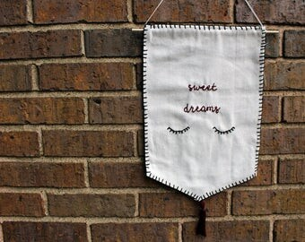 Sweet Dreams Embroidered canvas banner/pennant