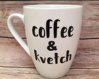 Coffee and Kvetch Mug
