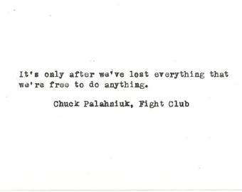 Fight Club Chuck Palahniuk Hand typed vintage typewriter quote