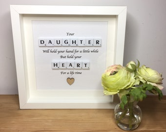 Scrabble wall art, Scrabble picture - Your DAUGHTER  Will hold your hand, Daughter picture